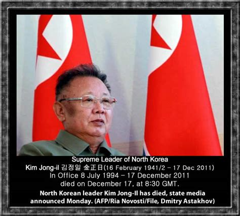 North Korean Supreme leader of Kim Jong il has died on
