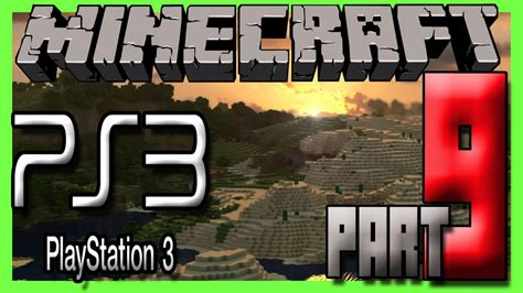 Minecraft Ps3 Edition Multiplayer Gameplay Part 9 - MAKING