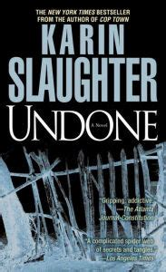 Undone (Will Trent Series #3) by Karin Slaughter
