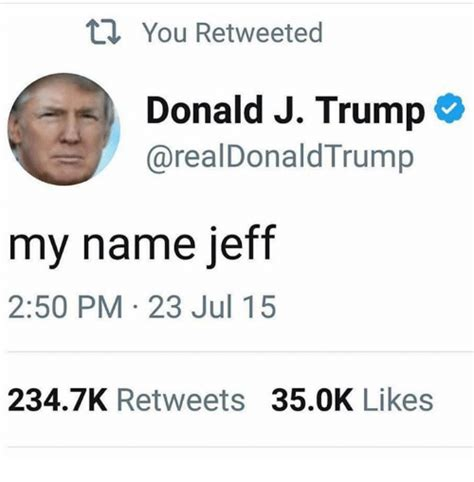 Search My Names Is Jeff Memes on me